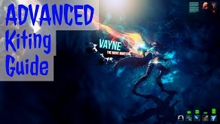 Vayne kiting guide part 2: Advanced Vayne Mechanics