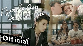 Người Em Chọn Không Phải Anh - Vương Bảo Nam (MV 4K Official)