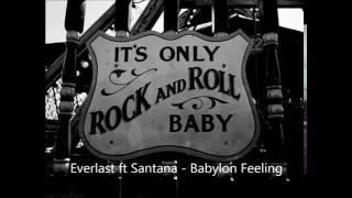 Everlast ft Santana - Babylon Feeling