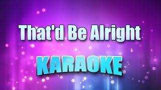 Jackson, Alan - That'd Be Alright (Karaoke version with Lyrics)