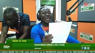 ADOM MORNING NEWS AT 6 ON ADOM FM (16-7-19)