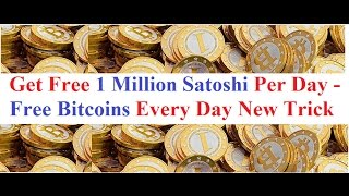 Free 500,000 - 1 Million Satoshi Per Day - Get Free Bitcoins Every Day