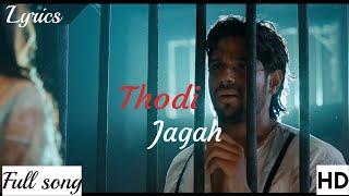 Mp3 Thodi Jagah From Marjaavaan Arijit