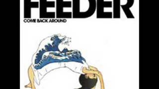 Feeder - Opaque (B-Side)