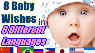 8 Baby Wishes In 8 Different Languages!