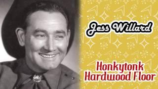 Jess Willard - Honkytonk Hardwood Floor
