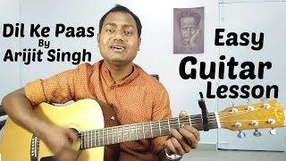 Dil Ke Paas | Arijit Singh | Easy Guitar Lesson | Chords | Strumming | Cover | Mayoor