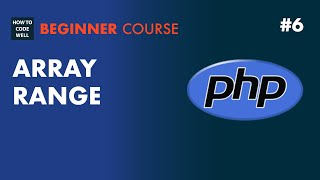 6: How to create a PHP array range - PHP 7 tutorial