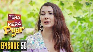 Tera Mera Pyar   Episode 59   Love Trap   Turkish Drama   Urdu Dubbing   Turkish Dramas Channel