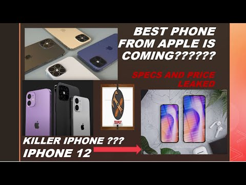 IPHONE 12 SPECS AND PRICE LEAKED   A KILLER IPHONE FROM APPLE?WATCH THIS VIDEO TILL THE END!!!!!!!!