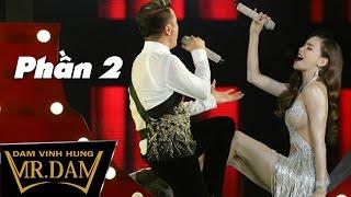 DIAMOND SHOW | Đàm Vĩnh Hưng Hồ Ngọc Hà | Siêu show kỉ niệm 20 năm ca hát của Đàm Vĩnh Hưng | Phần 2