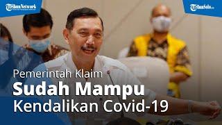 Pemerintah Klaim Sudah Mampu Kendalikan Covid-19 di Indonesia di 9 Provinsi Penularan Tertinggi