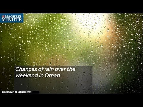 Chances of rain over the weekend in Oman