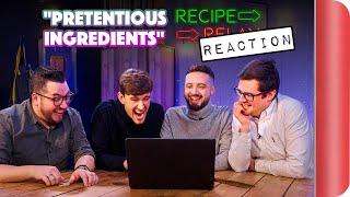 REACTING to PRETENTIOUS INGREDIENTS Recipe Relay Video