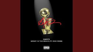 Drake & Rick Ross - Money In The Grave (Audio)