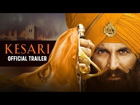 Actor Akshay Kumar Kesari Official Hindi Movie Trailer 2019