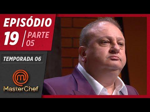MASTERCHEF BRASIL (04/08/2019) | PARTE 5 | EP 19 | TEMP 06