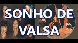 SONHO DE VALSA - 14 BIS
