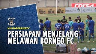 Persiapan Persib Menjelang Lawan Borneo FC, Tanpa Jupe