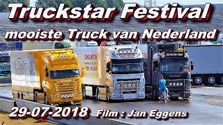 Truckstar Festival,mooiste Truck Van Nederland 29 07 2018