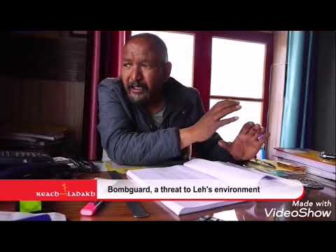 Bombguard, a threat to Leh's environment