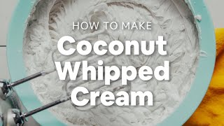 How To Make Coconut Whipped Cream   Minimalist Baker Recipes
