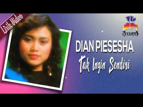 , title : 'Dian Piesesha - Tak Ingin Sendiri (Official Lyric Video)'