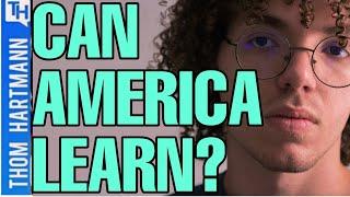 Will America Learn Before Democracy Dies?