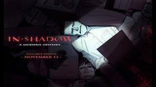 IN-SHADOW: Trailer 1