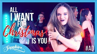 All I Want For Christmas Is You - Mariah Carey | Sapphire