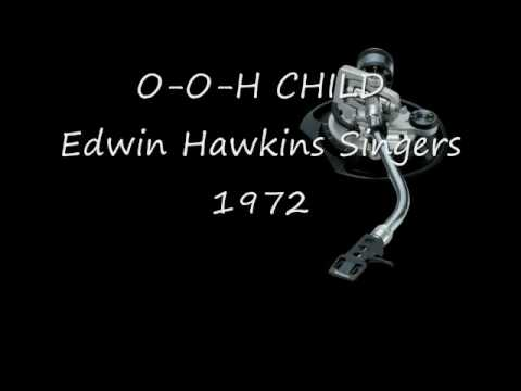 O-o-h Child (1973) (Song) by Edwin Hawkins Singers