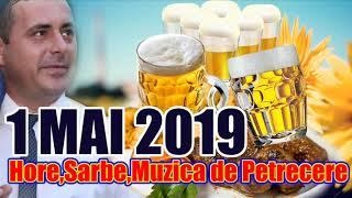 Sarbe Si Hore 2019 Muzica De Petrecere 2019 Colaj Sorinel De La