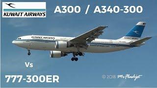 Kuwait Airways Airbus A300-600 / A340-300  vs  Boeing 777-300ER  Heathrow Airport Action!