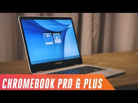 Samsung Chromebook Plus  and Pro first look