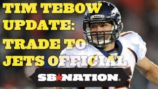 Tim Tebow Update: Trade to Jets Official thumbnail