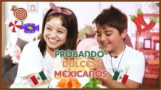 Karol Sevilla | Probando Dulces Mexicanos | #ProbandoDulcesMexicanos