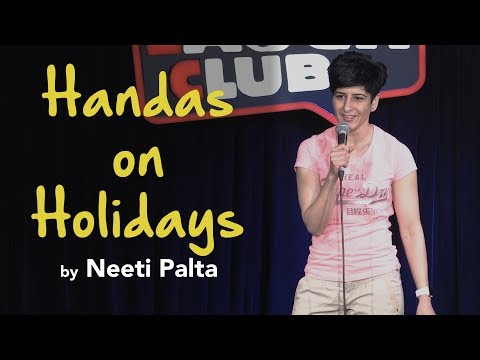 Handas On Holidays   Stand-up comedy by Neeti Palta