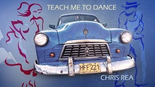 CHRIS REA - TEACH ME TO DANCE - 1991