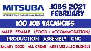 MITSUBA SICAL INDIA PVT LTD நிறுவனத்தில் வேலை 2021 - 100 VACANCIES - Jobs 2021-Food + Accommodation