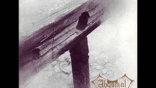 Abysmal - Hymn # XI (Temptation & Undoing)
