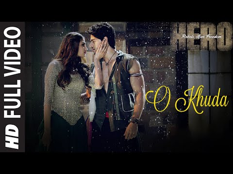O Khuda FULL VIDEO Song - Amaal Mallik | Hero | Sooraj Pancholi, Athiya Shetty | T-Series Mp3