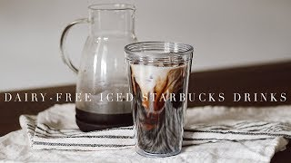 DAIRY-FREE Iced Starbucks Recipes (at Home)