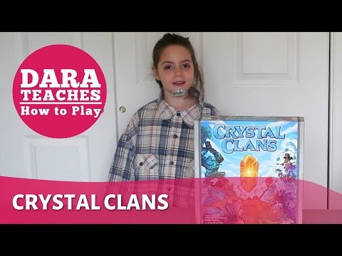 Dara Teaches How To Play: Crystal Clans