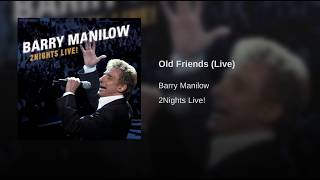 Old Friends (Live)