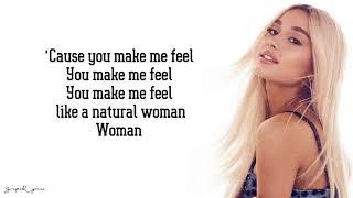 Ariana Grande - Natural Woman (Lyrics)(Aretha Franklin Tribute)