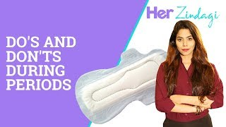 Dos And Don'ts You Should Follow During Periods