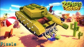 Zombie Safari - Army Tank Unlocked
