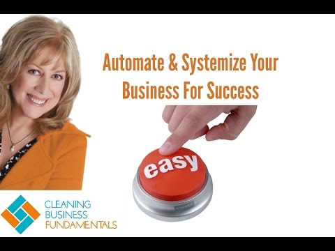 Automate and systemize your cleaning business