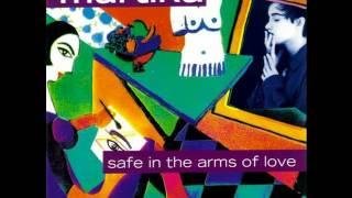 Martika - Safe In The Arms Of Love (LYRICS)