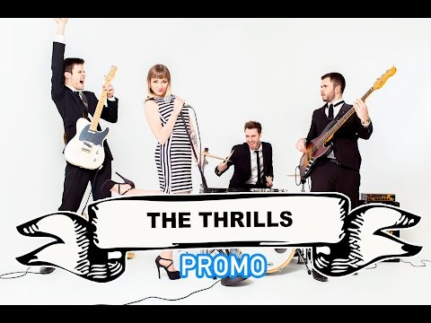 The Thrills Video